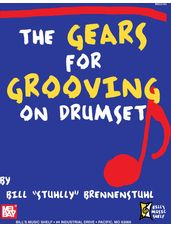 The Gears for Grooving on Drumset
