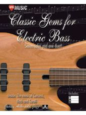 Classic Gems for Electric Bass: Seven Solos and One Duet [Bass Guitar]
