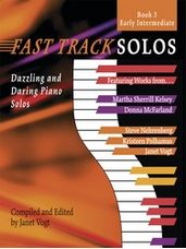 Fast Track Solos - Book 3, Early Intermediate