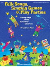 Folk Songs, Singing Games & Play Parties