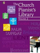 Church Pianist's Library, Vol. 2, The