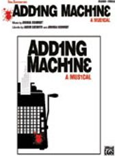 Adding Machine -- A Musical: Vocal Selections [Piano/Vocal/Chords]