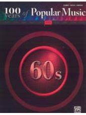 100 Years of Popular Music: 60s [Piano/Vocal/Chords]