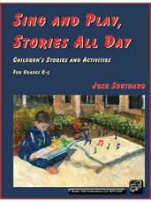 Sing and Play, Stories All Day