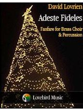 Adeste Fideles - Fanfare for Brass Choir and Percussion