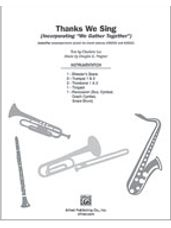 Thanks We Sing (Incorporating We Gather Together) [2 trumpets, 2 trombones, timpani, percussion, d